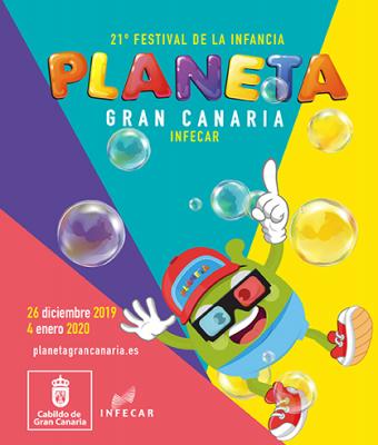 PLANETA GRAN CANARIA, 21º FESTIVAL DE LA INFANCIA