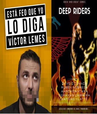 VICTOR LEMES Y DEEP RIDER
