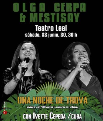 """OLGA CERPA Y MESTISAY  """"Una noche de Trova"""" - Con Ivette Cepeda"""