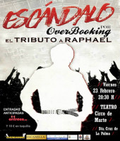 Overbooking. Tributo a Raphael