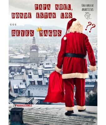 Papá Noel, ¿Dónde están Los Reyes Magos?