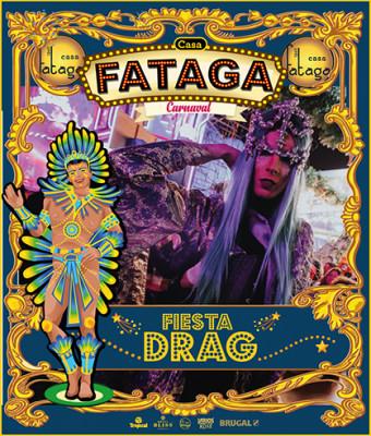 Casa Fataga - Fiesta Drag