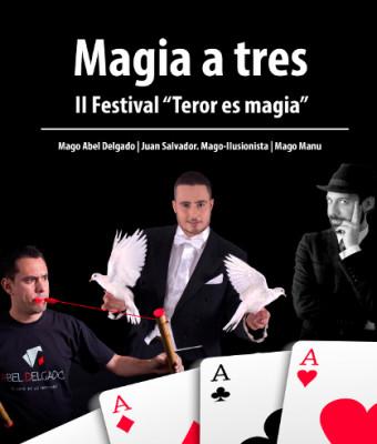 """Magia a tres - II Festival """"Teror es magia"""""""