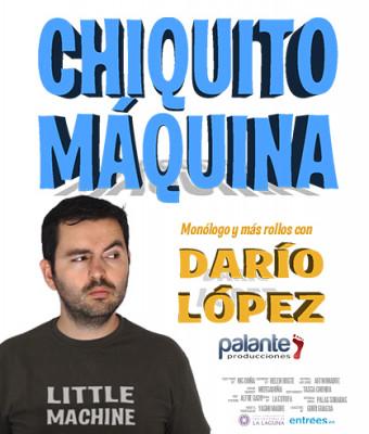 DARÍO LÓPEZ - CHIQUITO MÁQUINA