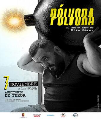"""Kike Pérez """"PÓLVORA"""""""