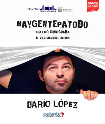 HAY GENTE PA TODO - DARÍO LÓPEZ