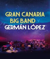 Gran Canaria Big Band y Germán López