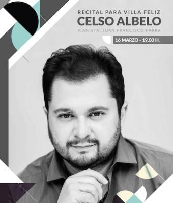 """RECITAL DE CELSO ALBELO PARA """"VILLA FELIZ"""""""