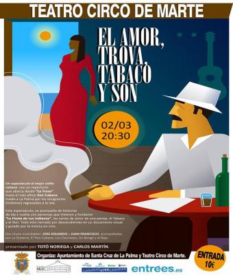 EL AMOR, TROVA, TABACO Y SON