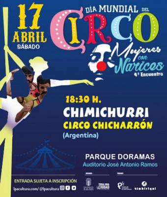 DIA MUNDIAL DEL CIRCO -CHIMICHURRI -CIRCO CHICHARRON