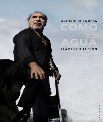 ANTONIO DE LA ROSA & FLAMENCO FUSIÓN