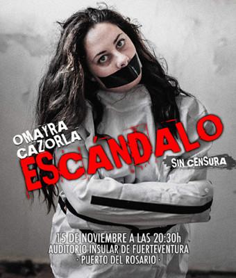"""Omayra Cazorla """"Escándalo"""""""