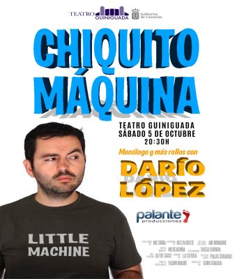 CHIQUITO MÁQUINA - DARÍO LÓPEZ