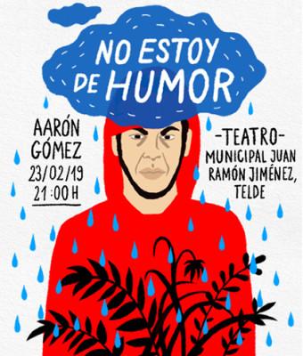 NO ESTOY DE HUMOR, Aarón Gómez