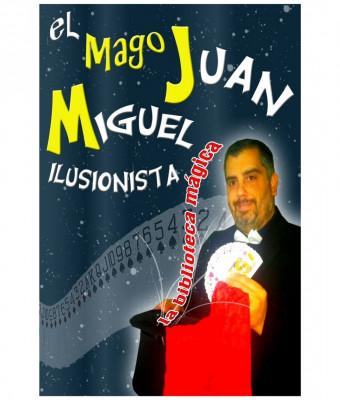 La biblioteca mágica de Juan Miguel - DOMINGO PARA COMPARTIR EN FAMILIA
