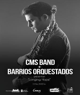 CMS BAND Y BARRIOS ORQUESTADOS - LONGING HOPE