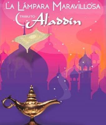 LA LÁMPARA MARAVILLOSA - Tributo Aladdin