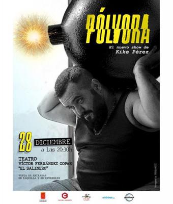"""""""PÓLVORA"""", De Kike Pérez"""