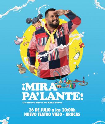 """""""Mira pa' lante"""" Kike Pérez"""