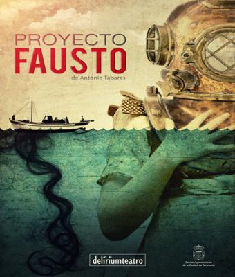 """Proyecto Fausto"", Delirium Teatro"