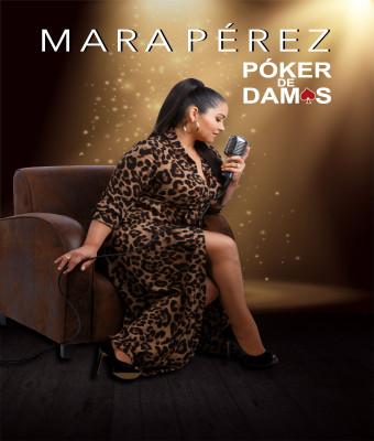 Póker de Damas. Mara Pérez