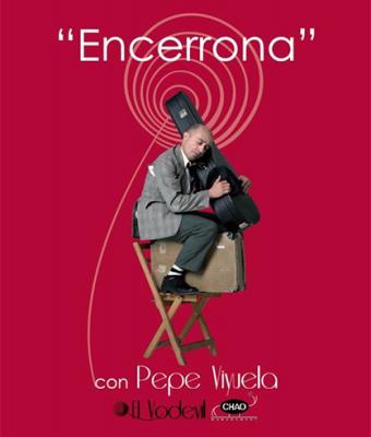 """ENCERRONA"", DE PEPE VIYUELA"