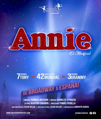 ANNIE, EL MUSICAL - THEATRE PROPERTIES