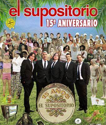 15 ANIVERSARIO, EL SUPOSITORIO