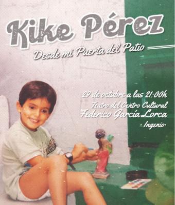 KIKE PÉREZ - DESDE MI PUERTA DEL PATIO