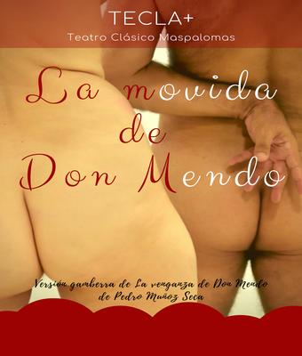 La movida de Don Mendo