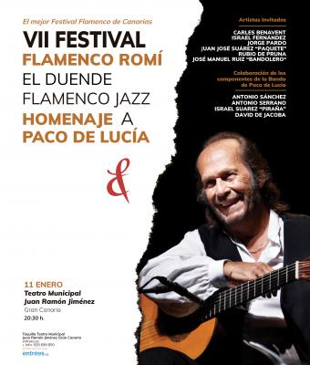 VII FESTIVAL FLAMENCO ROMÍ. El duende Flamenco - Jazz Homenaje a Paco de Lucía