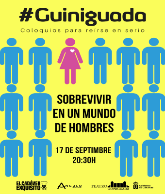 GUINIGUADA: SOBREVIVIR EN UN MUNDO DE HOMBRES