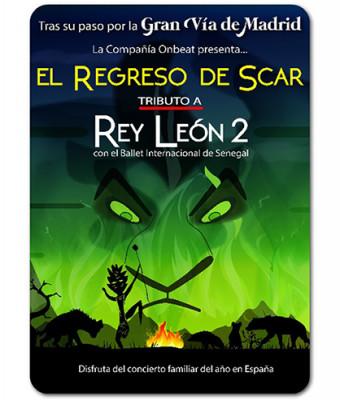 EL REGRESO DE SCAR. TRIBUTO A REY LEÓN 2