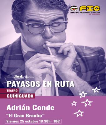 ADRIÁN CONDE - EL GRAN BRAULIO