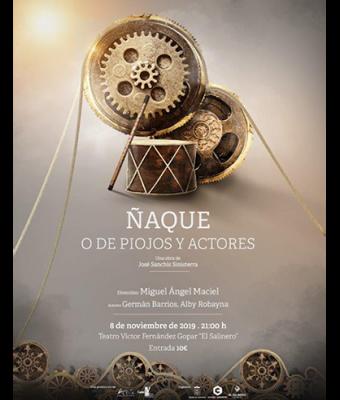 ÑAQUE, O DE PIOJOS Y ACTORES
