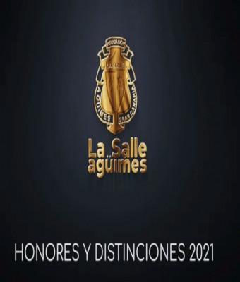 ENTREGA DE HONORES Y DISTINCIONES LA SALLE AGÜIMES 2021