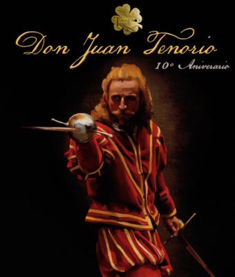DON JUAN TENORIO - 10º ANIVERSARIO