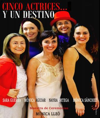 Cinco actrices y un destino