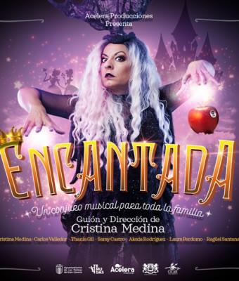 ENCANTADA. UN CONJURO MUSICAL PARA TODA LA FAMILIA