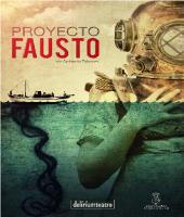 PROYECTO FAUSTO - DELIRIUM TEATRO