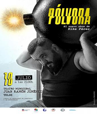 PÓLVORA. El nuevo show de Kike Pérez